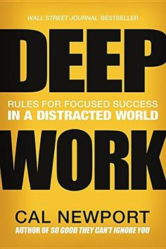 Deep Work: Rules for Focused Success in a Distracted Worl... https://www.amazon.com/dp/1455586676/ref=cm_sw_r_pi_dp_U_x_1L96AbPWA3SWV