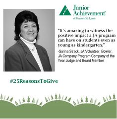 """Reason #13: #JA supporters like Sarina. She's been involved with Junior Achievement, in some way, for over 40 years! She explains, """"Students gain confidence as they learn about themselves... and about how they can make an impact on the economics of the world in the future.""""  #25ReasonsToGive"""