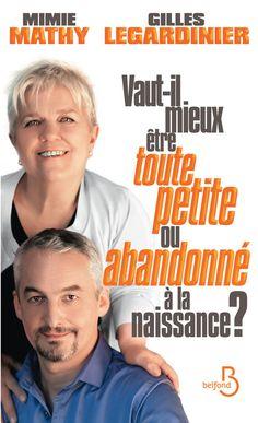 Couverture du livre Vaut-il mieux être toute petite ou abandonné à la naissance ?