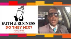 Faith & Business | Do they Mix?