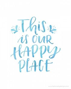 This is our Happy Place – Lil' Luna,This is our Happy Place Free Printables – available to do… Happy Home Quotes, Happy Place Quotes, Welcome Home Quotes, Love Mom Quotes, Niece Quotes, Daughter Love Quotes, Dad Quotes, Home Quotes And Sayings, Mother Quotes