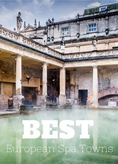 Do like the royals did back in the day and take the waters at these charming European spa towns—all pure bathing bliss and pampering. Destinations, Travel Checklist, Travel Guide, Bliss Spa, Yoga Retreat, Cheap Travel, Holiday Travel, Dream Vacations, Trip Planning