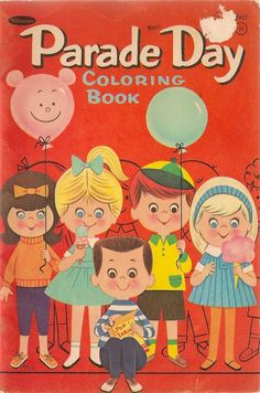 VINTAGE KIDS BOOK Parade Day Coloring Book