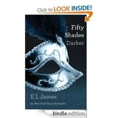 #2: Fifty Shades Darker: Book Two of the Fifty Shades Trilogy.