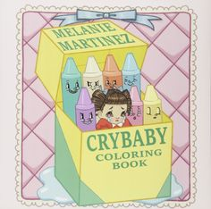 Cry Baby Coloring Book by Melanie Martinez. Color in each page as Melanie Martinez's fictional character Cry Baby takes you on her journey into becoming more comfortable in her skin. Melanie Martinez Merch, Melanie Martinez Drawings, Crybaby Melanie Martinez, Melanie Martinez Anime, Cry Baby Coloring Book, Coloring Book Pages, Album Cry Baby, Melanie Martinez Coloring Book, Book Gifts