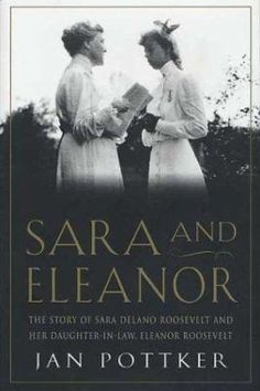 We think we know the story of Eleanor Roosevelt - the shy, awkward girl who would redefine the role of First Lady, becoming a civil rights activist and an inspiration to generations of young women. As legend has it, the bane of Eleanor's life was her demanding and domineering mother-in-law, Sara Delano Roosevelt.