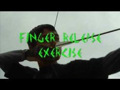 Finger Release Exercise (Video Tutorial)    The Finger Release Exercise is designed to build muscle memory needed for your anchor point, string release, and follow through.