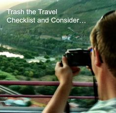Trash the Travel Checklist and Consider…  solotravelerblog....