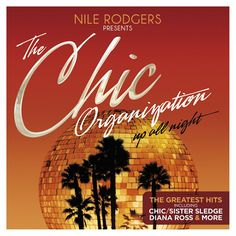 Perfect summer disco music from Nile Rodgers and The Chic Organisation