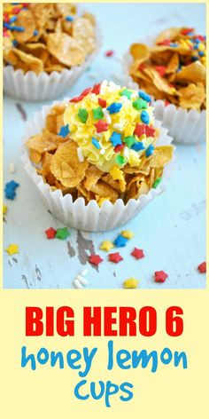 "The perfect kid-friendly treat for your Big Hero 6 fans: ""Honey Lemon"" Cups! Crispy cereal coated in a butter and brown sugar glaze...and ready in 20 minutes! #BigHero6Release #Ad"
