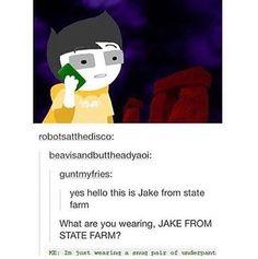 XXXXD THE BEST JAKE FROM STATE FARM JOKE YET!!!