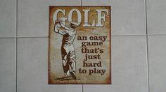 Golf an easy game tin sign