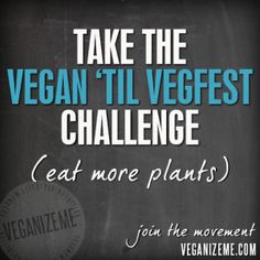 I'm gearing up for the 2013 VeganizeMe Project!! This year YOU can get in on the action;) Let's do this!