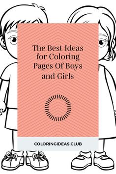 30 Best Ideas Coloring Pages Of Boys for Girls . Coloring pages the simplest way to soothe your youngster. By the method there are several benefits of colorin pages: it … Family Coloring Pages, Coloring Pages For Girls, Cute Coloring Pages, Printable Coloring Pages, Boy Coloring, Free Coloring, Adult Coloring, Coloring Books, Little Boy And Girl