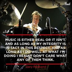 Gary Husband, Drummer Quotes, Drum Drawing, Integrity Quotes, Pearl Drums, Drum Lessons, Don't Care, Europe, Pearls