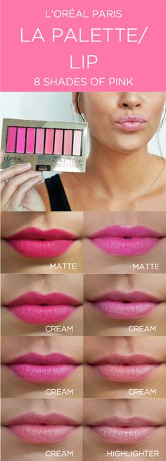 The new La Palette lip kit from L'Oreal Paris. 8 shades of pink with matte, cream, and highlighter finishes. Wear the shades alone or customize your own color look.