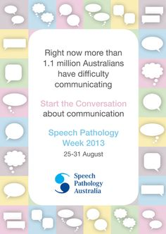 August 25-31, 2013 is Speech Pathology Week in Australia. Go to www.healthaware.org for link to more information. Speech Pathology, Speech Therapy, The Hundreds, Communication, August 25, Australia, Community, Life, Speech Language Therapy