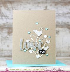 Love Card, Tiny Heart Toppings, Teal and White, Love You Card, Die Cut Heart Card, Kraft Background, Queen and Company, Laurie Willison