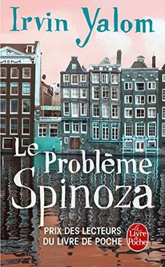 Le Problème Spinoza de Irvin Yalom http://www.amazon.fr/dp/2253168688/ref=cm_sw_r_pi_dp_jcXlwb0ZH98WW