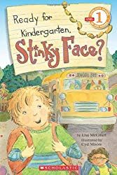 Ready for Kindergarten, Stinky Face? (Book) : McCourt, Lisa : A mother reassures her son when he imagines increasingly silly things that might go wrong on his first day of kindergarten. Starting Kindergarten, Kindergarten Books, Kindergarten Readiness, Starting School, Kindergarten First Day, School Readiness, Preschool Books, Books For Boys, Childrens Books