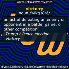 "victory 11/10/2016 GFX Definition of the Day vic·to·ry noun /ˈvikt(ə)rē/ an act of #defeating an #enemy or #opponent in a #battle #game or other #competition . "" #TrumpPence16 #election victory"" #LetsGetWordy #dailyGFXdef #victory"