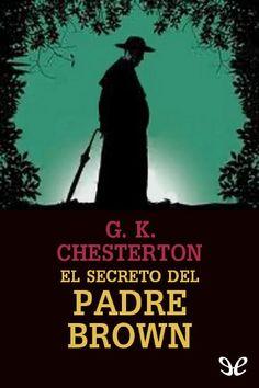 El secreto del padre Brown - http://descargarepubgratis.com/book/el-secreto-del-padre-brown/
