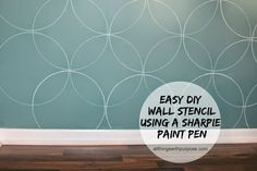 This is the easiest way to stencil your wall in minutes I have ever seen.  All you need is a Sharpie paint pen and a stencil.