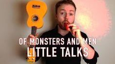 little talks // of monsters and men // ukulele tutorial video // youtube