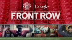 For the first time ever, Google+ Hangouts will allow fans around the world to show their support at Old Trafford. Live.