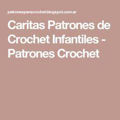Caritas Patrones de Crochet Infantiles - Patrones Crochet Free Pattern, Faces, Crocheting