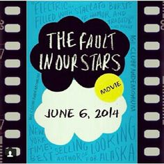 TFiOS OFFICIAL MOVIE RELEASE JUNE 6, 2014!!!!!! John Green confirmed it himself!!! :D