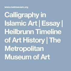 Calligraphy in Islamic Art   Essay   Heilbrunn Timeline of Art History   The Metropolitan Museum of Art