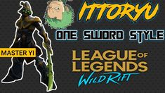 Master Yi - Ittoryu One Sword Style | WildRift Sword, Videos, Music, Youtube, Movie Posters, Style, Musica, Swag, Musik
