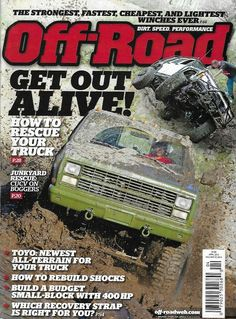 Off Road Magazine Rescue Your Truck Rebuild Shocks Recovery Strap Winches 2013 New Bedford, Car Magazine, Getting Out, Offroad, Recovery, Budgeting, Engineering, Trucks, Cars
