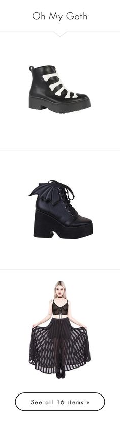 Oh My Goth by ironfistofficial on Polyvore featuring women's fashion, laced shoes, wing shoes, lace front boots, lacing boots and front lace up boots