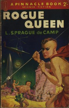 Rogue Queen by L. Sprague De Camp.  Some Sci-fi writers go on to break through into mainstream literature;  Ray Bradbury, L. Ron Hubbard (if in an odd way), and Ursula K. LeGuin are three that come to mind.  However, there are those, like L. Sprague de Camp who never got the attention they deserve.  Pick up any LSsC and you won't be sorry.