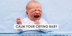Want to know how to calm a crying baby? Check out our 31 parent recommended techniques to soothe and comfort your crying baby. Baby Crying Images, Baby Crying Face, Baby Tummy Time, Bedtime Routine Baby, Baby Stork, Sleeping Through The Night, Pregnancy Health, Baby Development, Baby Sleep