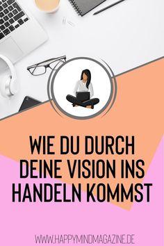 Eine Vision ist die Beschreibung deines Zukunftsweges, die du immer im Hinterkopf behältst und die dich motiviert, deine Ziele zu verfolgen. Sie ist die Verbildlichung deiner Träume und gibt die Richtung für deine weiteren Schritte an. Je klarer du deine Vision formulierst, desto realer und erreichbarer wirkt sie für sich. In deiner Vision bist du hundertprozentig du selbst und verwirklichst deine persönlichen Ziele und Vorstellungen. Erfahre, wie du durch deine Vision in Handeln kommst. Ayurveda, Yoga, Personal Goals, Fiction