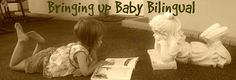 Bringing up Baby Bilingual - French teachings at home