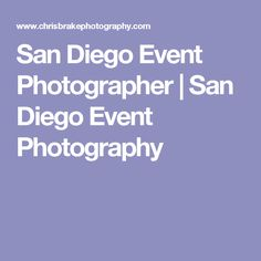 San Diego Event Photographer | San Diego Event Photography