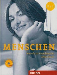 Menschen : Deutsch als Fremdsprache : B1.1. Arbeitsbuch / Anna Breitsameter, Sabine Glas-Peters, Angela Pude - Munchen : Hueber, cop. 2014