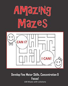 Amazing Mazes - Develop Fine Motor Skills, Concentration & Focus: 100 Mazes with Solutions: Maze Book for Kids Amazing Maze, Maze Book, Kindle App, Machine Learning, Fine Motor Skills, Self Help, Audio Books, Coloring Books, This Book