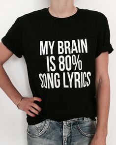2c835afb4a My brain is 80% song lyrics Tshirt black Fashion funny slogan womens girls  sassy cute
