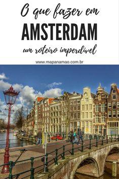 O que fazer em Amsterdam em 3 ou mais dias Eurotrip, Travel Around The World, Around The Worlds, Travel Guides, Travel Tips, Travel Stuff, Portugal, Amsterdam Travel, Europe Photos