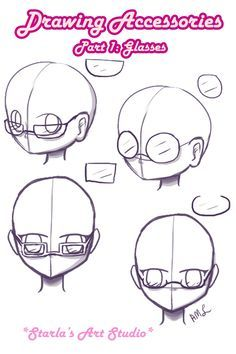 Glasses: Here is a reference tutorial on how to draw 4 types of glasses. If you'd like to see me draw them and hear tips on glasses and even more accessories, visit the video linked to this pin! (Drawn by Starla's Art Studio)