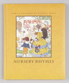 Take a look at this Classic Nursery Rhymes Padded Hardcover by Flowerpot Press on #zulily today!