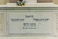 Bette Davis - Forest Lawn Hollywood Hills, Los Angeles, CA