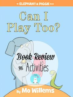 Can I play too Sequencing Activities, Kindergarten Activities, Book Activities, Piggie And Elephant, Elephant Book, Funny Books For Kids, Kid Books, Children's Books, First Grade Themes