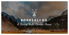Borderland v1.8.1 - A Daring Multi-Concept Theme  -  http://themekeeper.com/item/wordpress/borderland-a-daring-multi-concept-theme
