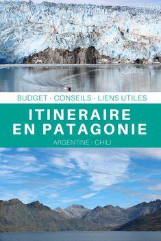 Mon itinéraire complet en Patagonie chilienne et argentine avec budget et conseils utiles pour préparer votre voyage. #patagonie #chili #argentine #itineraire